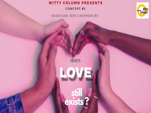 Does Love Still Exists