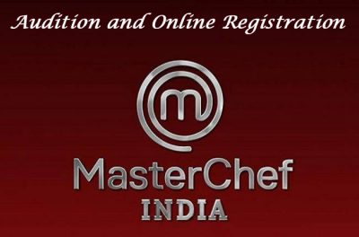 MasterChef India Auditions & Online Registration 2021