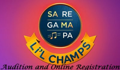 Sa Re Ga Ma Pa L'il Champs Auditions and Online Registration 2021