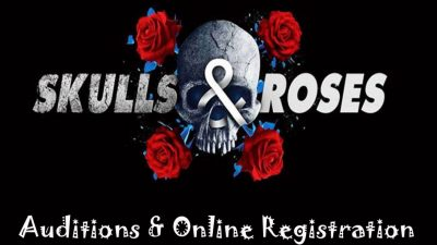 Skulls & Roses Audition 2021