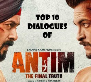 Top 10 Dialogues of Bollywood Movie Antim